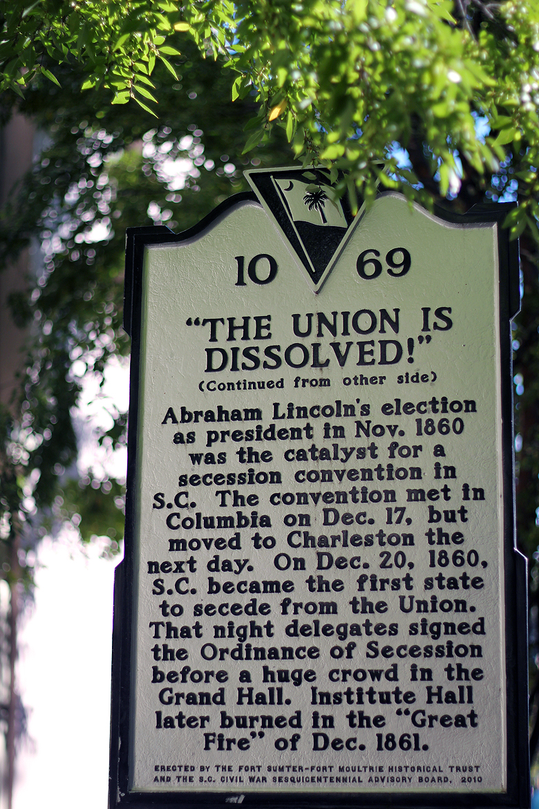 Union is Dissolved sign Meeting St Charleston SC