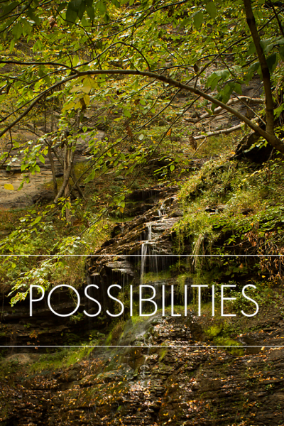 Living in the land of Possibilities