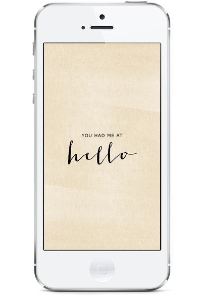 you had me at hello iphone5