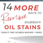 14 MORE ways to Remove Set In Oil Stains and Grease Stains even after they've been washed and dried #laundry #stainremoval #oilstain #oilstains #laundrytips