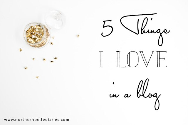5 Things I Love in a Blog