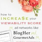 how to increase viewability score on mobile-responsive themes #wordpress #blogher #tutorial