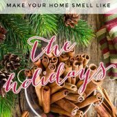 Make Your Home Smell Like the Holidays via Northern Belle Diaries #diy