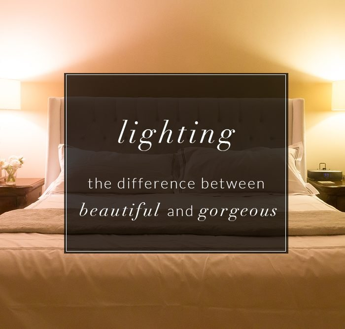 Lighting – the Difference Between Beautiful and Gorgeous