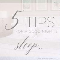 5 Tips for a Good Night's Sleep #ad #PerfectSleeper