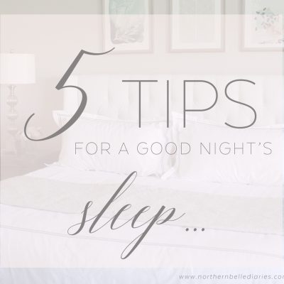 5 Tips for the Perfect Night's Sleep