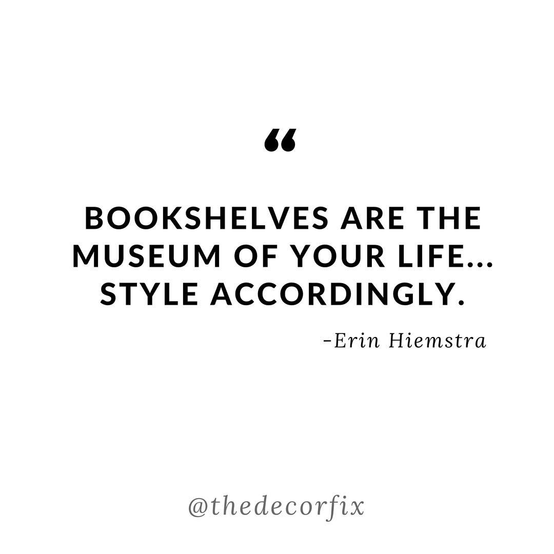 bookshelves-are-the-museum-of-your-life-quote