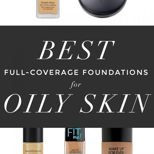 The Best Full Coverage Foundations for Oily Skin