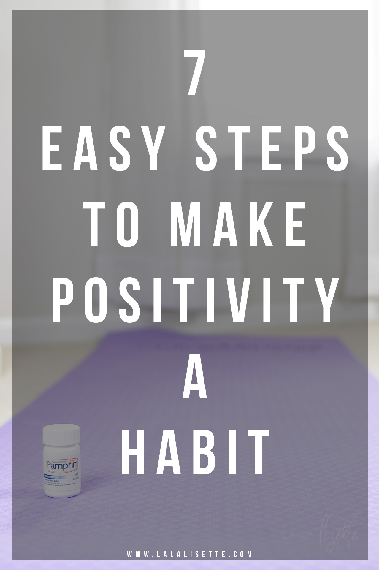 7 Easy Steps To Make Positivity A Habit with Pamprin #ad #BePositivePamprin  Find Pamprin here: http://primp.in/vX3D2Bsq5u