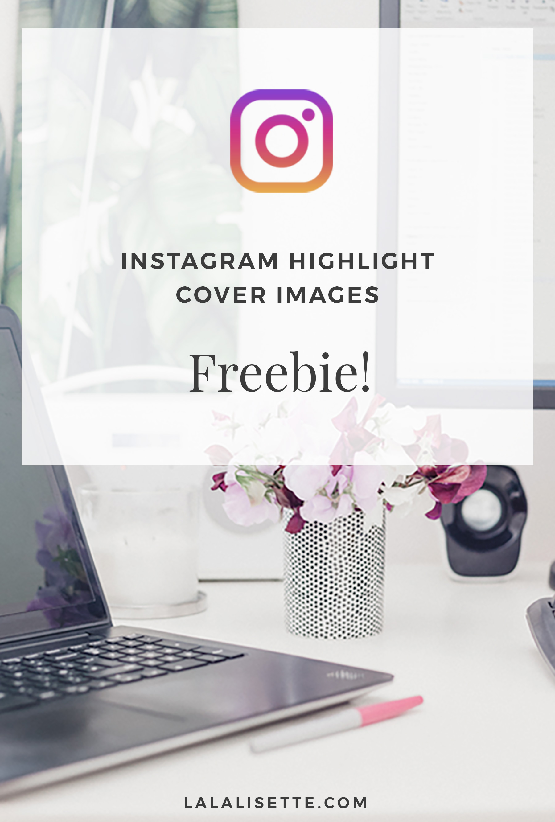 FREE Instagram Stories Highlight Cover Images by La La Lisette