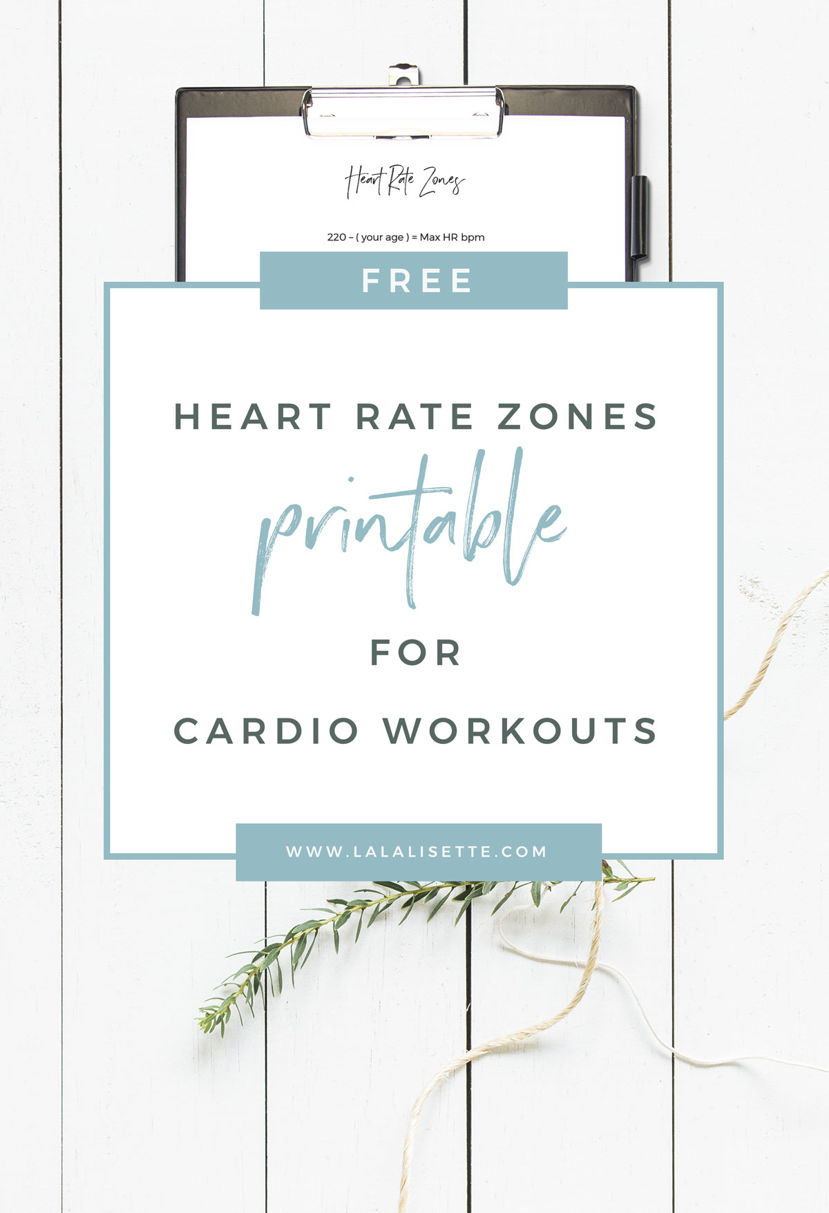 FREE Heart Rate Zones printable for cardio exercises - #fitness #printable #cardio #free - La La -Lisette