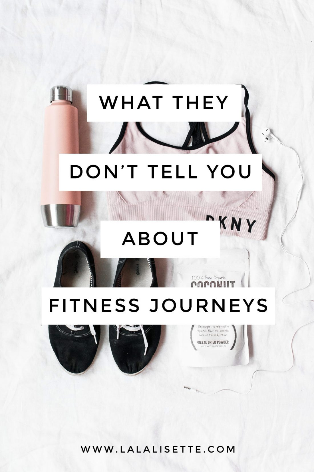 "Fitness clothes with text overlay: ""What They Don't Tell You About Fitness Journeys"""