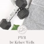 PWR program review Kelsey Wells