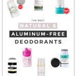 assortment of aluminum-free deodorants with text that reads: The Best Natural & Aluminum-Free Deodorants