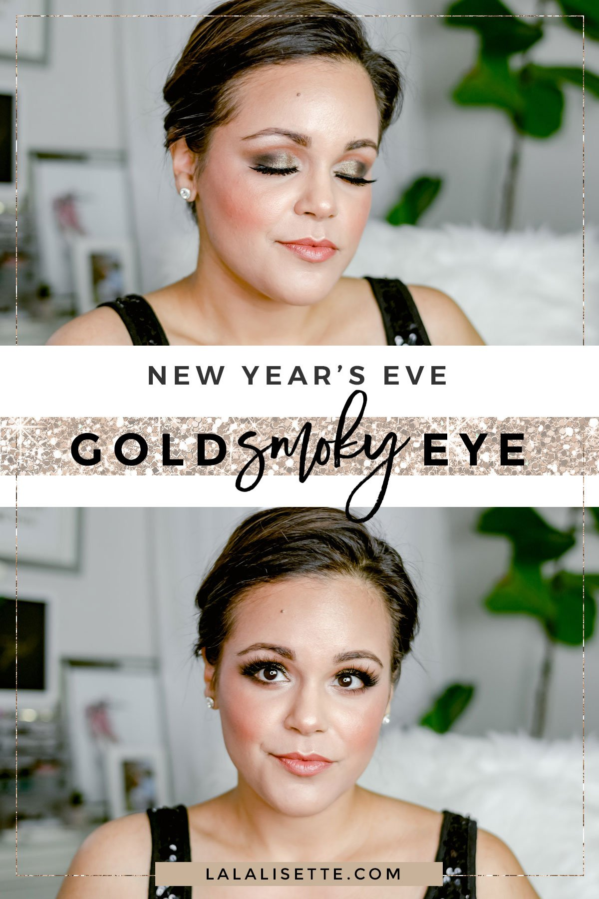 Glam & Gold Smoky Eye for New Year's Eve | Looking for a sparkly gold look for new years? This look will give you so many compliments! This is a warm gold makeup look for tan and brown skin and fair skin- La La Lisette #nyemakeup #nye #makeup #beautycounter #saferbeauty #cleanbeauty