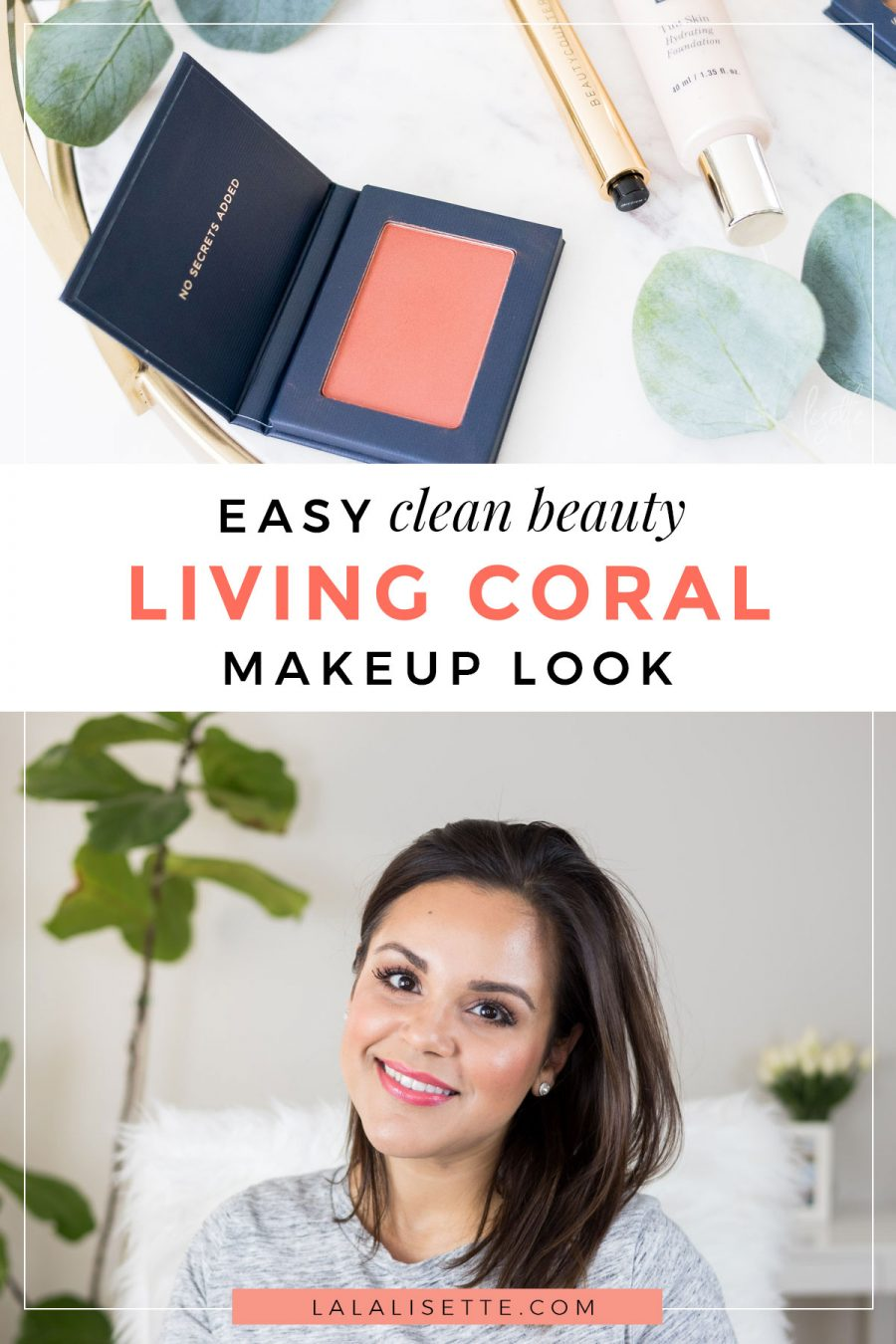 Easy Clean Beauty Living Coral Makeup #cleanbeauty #lalalisetteblog