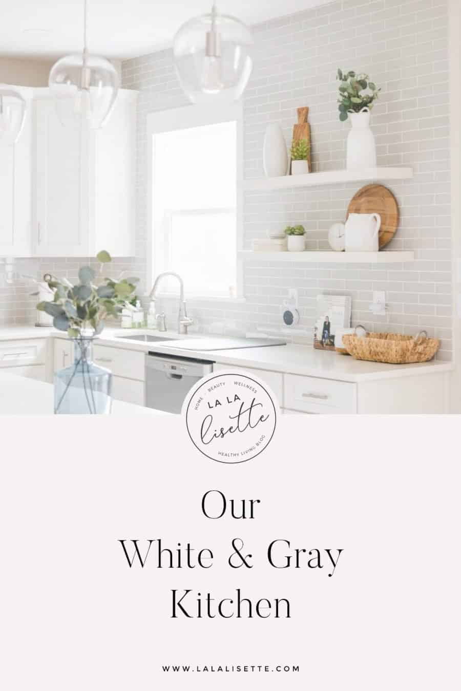 graphic of kitchen with text: Our White & Gray Kitchen
