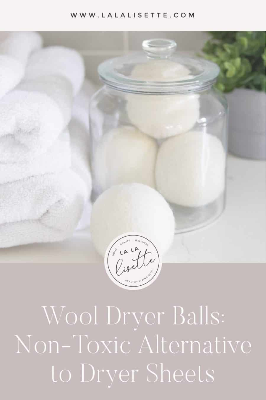 Wool Dryer Balls: Non-Toxic Alternative to Dryer Sheets