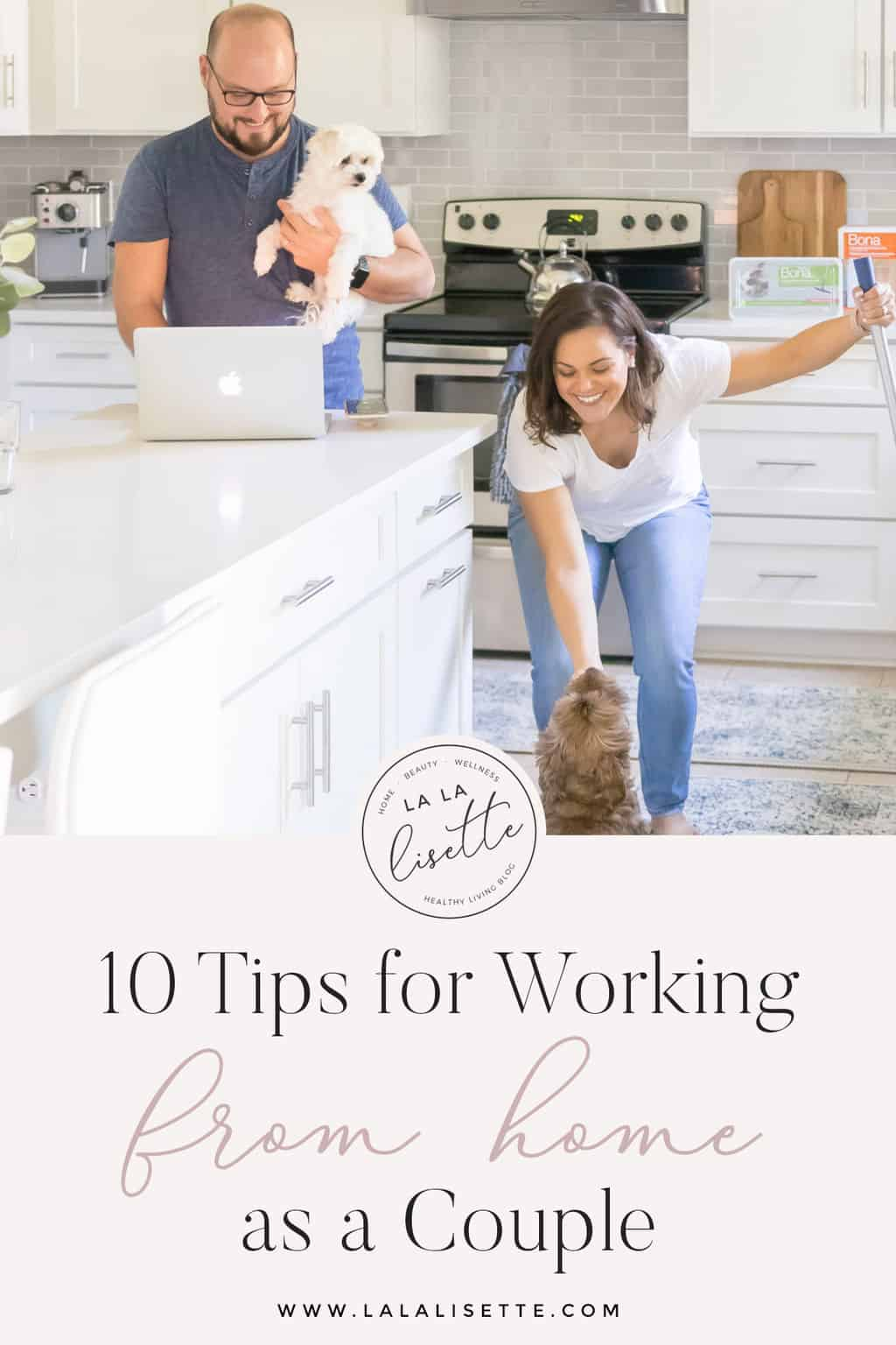 husband and wife working from home with text: 10 Tips for Working from Home as a Couple
